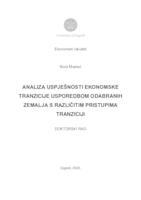 Analiza uspješnosti ekonomske tranzicije usporedbom odabranih zemalja s različitim pristupima tranziciji